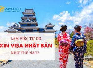 Làm việc tự do xin visa du lịch Nhật Bản như thế nào?1