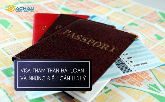Những điều cần lưu ý khi xin visa thăm thân Đài Loan