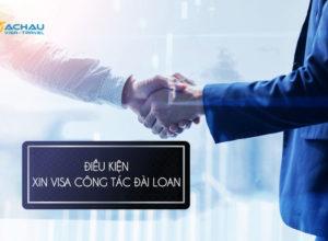Điều kiện xin visa công tác Đài Loan